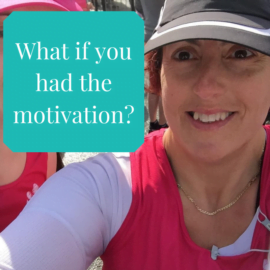 What if you had the motivation?
