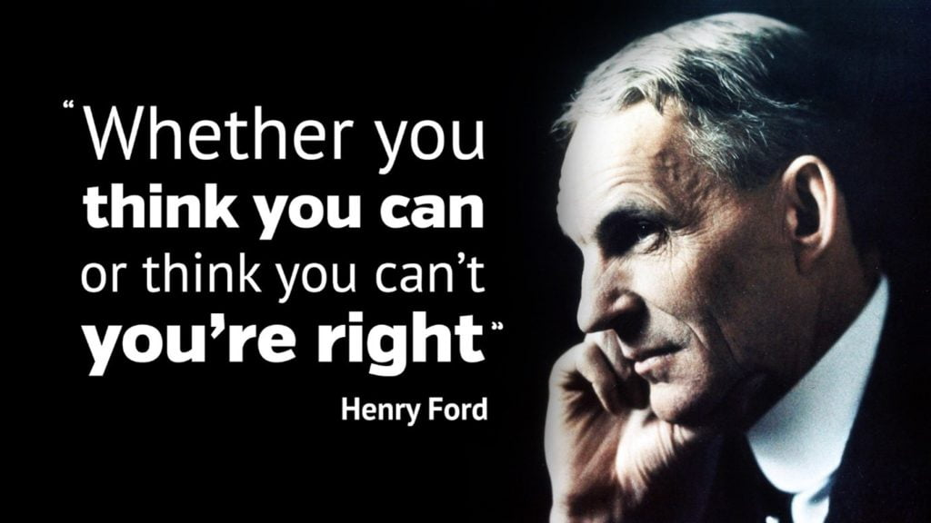"""Henry Ford quote """"Whether you think you can..."""""""